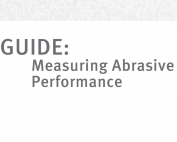 Guide - Measuring Abrasives Performance